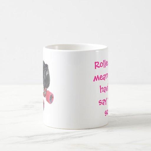 Roller Derby means Mug