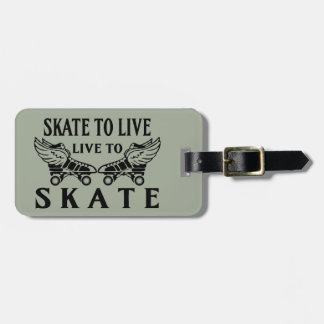 Roller Derby, Skate to Live, Live to Skate Bag Tag