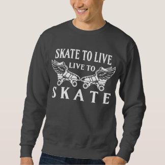 Roller Derby, Skate to Live, Live to Skate Pullover Sweatshirt