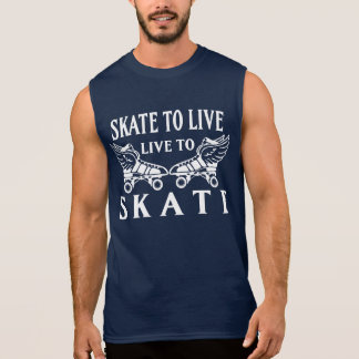 Roller Derby, Skate to Live, Live to Skate Sleeveless Shirt
