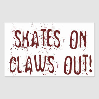 Roller Derby Skates on, Claws out! Sticker