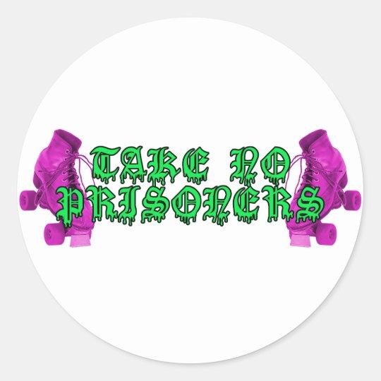 Roller Derby - Take No Prisoners! Classic Round Sticker