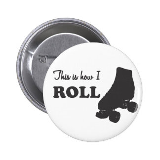 Roller Derby - This Is How I Roll Button