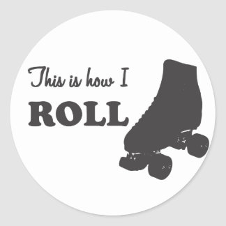 Roller Derby - This Is How I Roll Classic Round Sticker