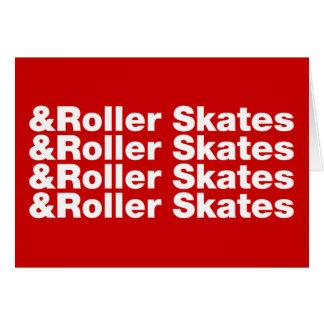 & Roller Skates Greeting Card
