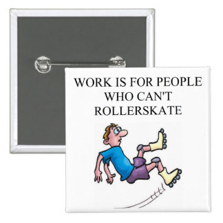 roller skating accident pinback button