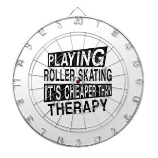 ROLLER SKATING It Is Cheaper Than Therapy Dartboard