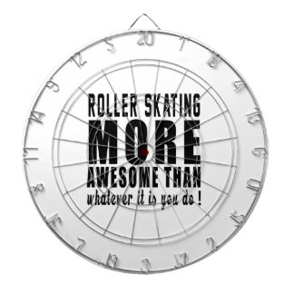 Roller Skating more awesome than whatever it is yo Dart Board