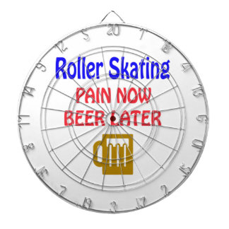 Roller Skating pain now beer later Dartboard With Darts