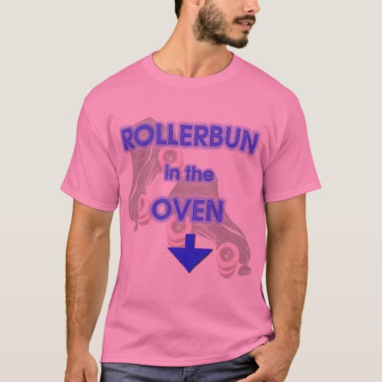 Rollerbun in the oven T-Shirt