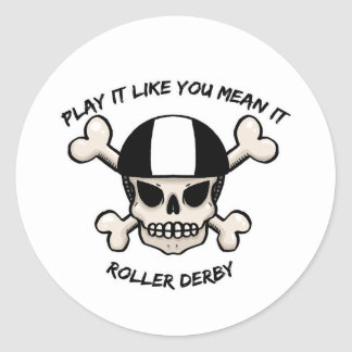 Rollerderby play it like you mean it round sticker