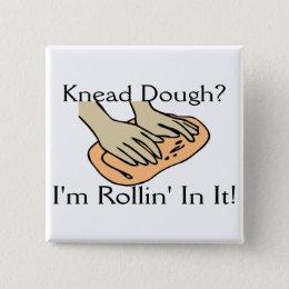 Rollin' Dough Pinback Button