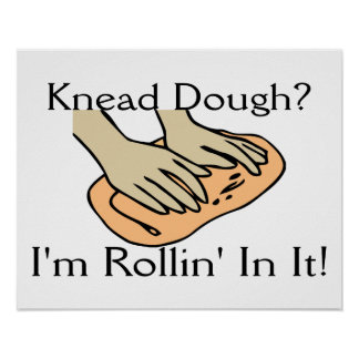 Rollin In Dough Poster