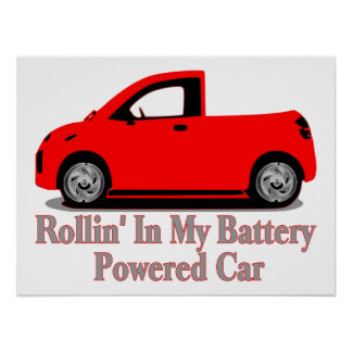 Rollin' In My Battery Car Poster