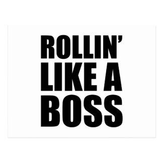 Rollin' Like A Boss Postcard