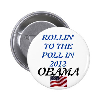 Rollin' to the Poll in 2012 Obama Pinback Button
