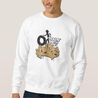 Rollin' with the Homies® Sweatshirt