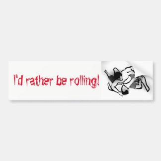 Rolling Bumper Sticker
