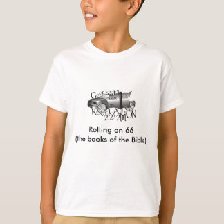 Rolling on 66(the books of the... T-Shirt