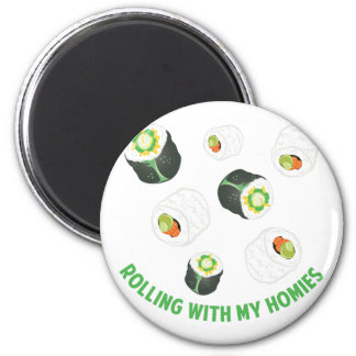 Rolling With Homies Magnet