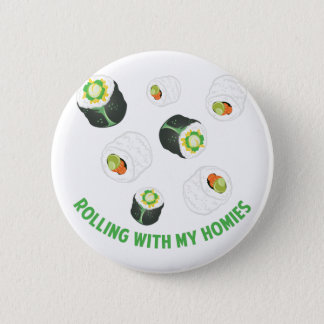 Rolling With Homies Pinback Button