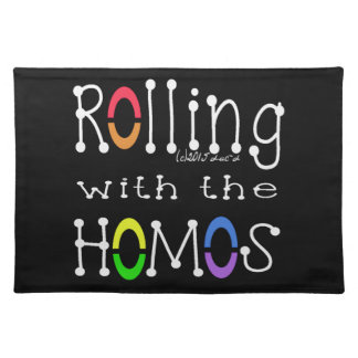 Rolling with the Homos - WH Placemat