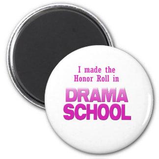 Rollo de honor de la escuela del drama imán redondo 5 cm