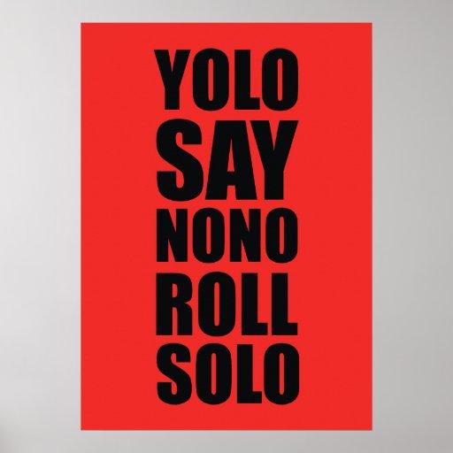 Rollo de YOLO a solas Poster
