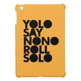 Rollo de YOLO llenado a solas iPad Mini Funda