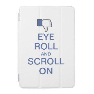 Rollo y voluta del ojo en Snarky Facebook Cubierta De iPad Mini