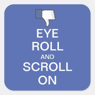 Rollo y voluta del ojo en Snarky Facebook Pegatina Cuadrada