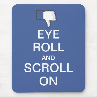Rollo y voluta del ojo en Snarky Facebook Alfombrillas De Ratones