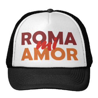 Roma Roma miserable mi amor rome love amor my Gorro