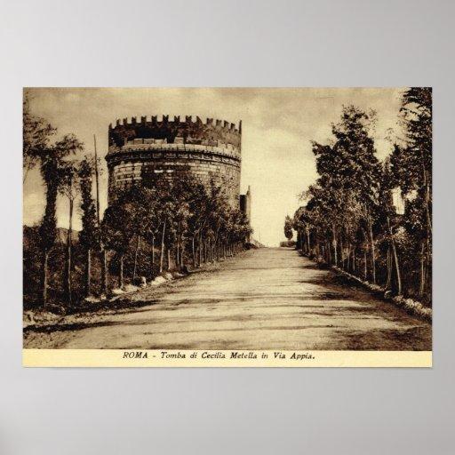 Roma, vía Appia, tumba de Cecelia Metala Poster