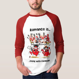 Romance is... Dining With Candlelights T-Shirt