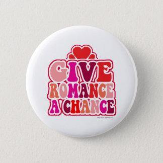 Romance Needs A Chance Button