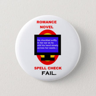 Romance Novel Spell Check Fail Funny Pinback Button