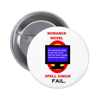 Romance Novel Spell Check Fail Funny Pinback Button