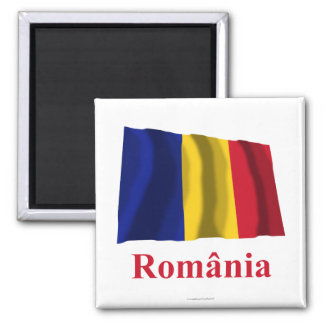 Romania Waving Flag with Name in Romanian Magnets