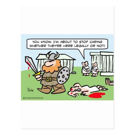 Romano no cuida si los bárbaros son legales o no postal