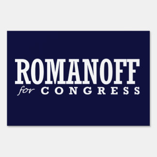 ROMANOFF FOR CONGRESS 2014 YARD SIGN