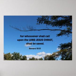 Romans 10:13 For whosoever shall call upon... Print