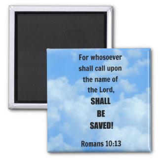 Romans 10:13 magnet