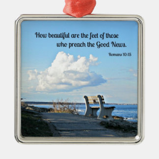 Romans 10:15 How beautiful are the feet... Metal Ornament
