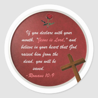 Romans 10:9 classic round sticker