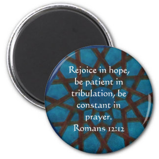 Romans 12:12 Bible Verse about HOPE 2 Inch Round Magnet
