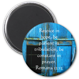 Romans 12 12 Bible Verse About Hope Refrigerator Magnets