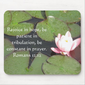 Romans 12:12 Bible Verse About Hope Mouse Pad