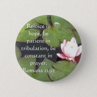 Romans 12:12 Bible Verse About Hope Pinback Button