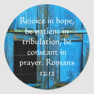 Romans 12:12 Bible Verse About Hope Classic Round Sticker